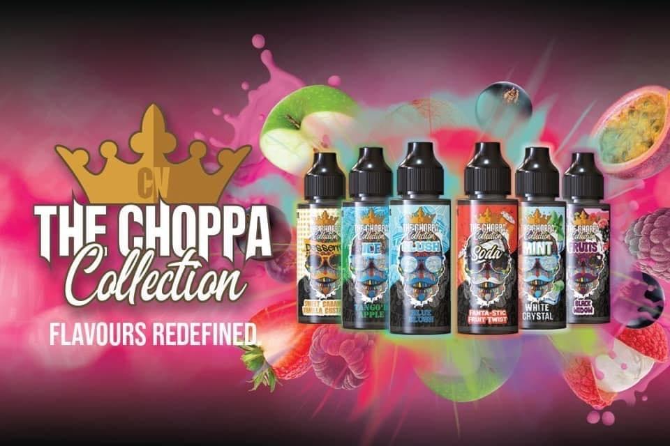The Choppa Collection - Slush, Soda, Desserts, Fruits, Mint and Ice Ranges